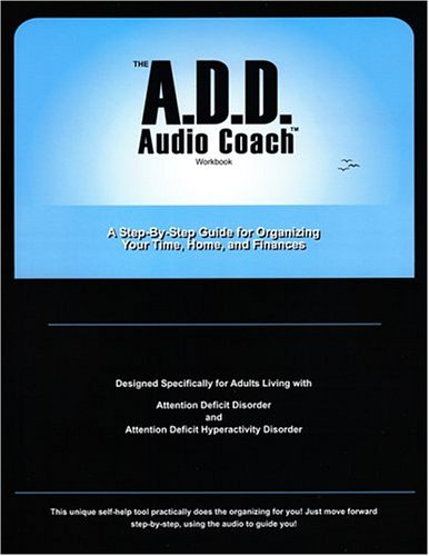 The ADD Audio Coach Workbook by LifeLifters Incorporated