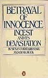 Betrayal of Innocence, Craig Buck and Susan Forward, 014005264X