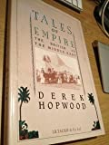 Tales of Empire, Derek Hopwood, 1850431299