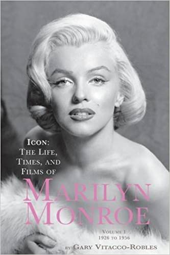 695a80beacf Icon: The Life, Times, and Films of Marilyn Monroe Volume 1 1926 to ...