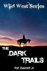The Dark Trails: Wild West Series