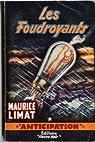Les Foudroyants par Limat