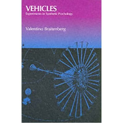 Vehicles:Exper.To Synthetic Psychology