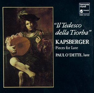 Odette Ring - Kapsberger: Il Tedesco della Tiorba - Pieces For Lute