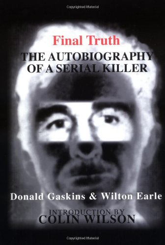 Final Truth : The Autobiography of a Serial Killer by Adept