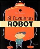 Si j'avais un robot