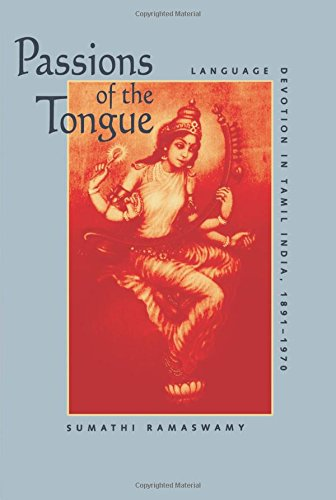Passions of the Tongue (Studies on the History of Society and Culture)