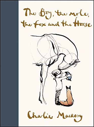 Book cover from The Boy, the Mole, the Fox and the Horse by Charlie Mackesy