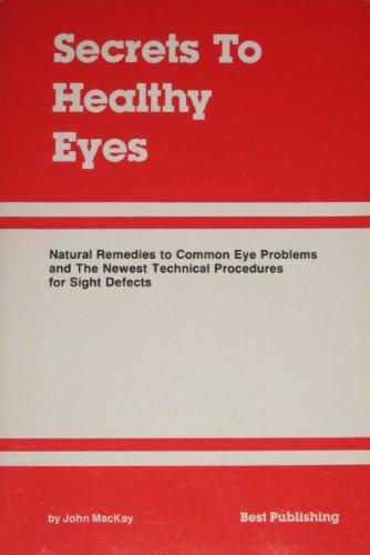 Secret to Healthy Eyes