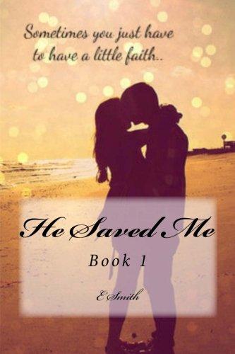 Download He Saved Me pdf epub