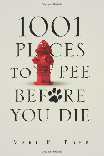 1001 Places to Pee Before You Die
