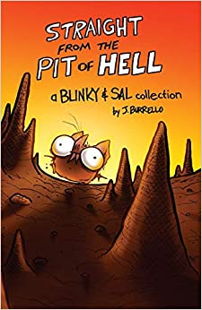 Blinky and Sal: Straight From the Pit of Hell (Volume 1)