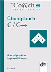 Übungsbuch C / C++. bhv Coach Compact