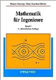 img - for Mathematik f r Ingenieure: Band 2: Differential- und Integralrechnung mehrerer Variabler, Gew hnliche Differentialgleichungen, Partielle ... einer komplexen Variablen (German Edition) book / textbook / text book