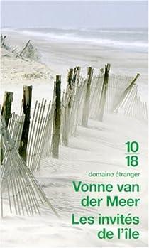 La maison dans les dunes / Les invités de l'île par Meer