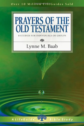 Download Prayers of the Old Testament (Lifeguide Bible Studies) ebook