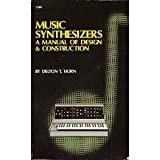 Music Synthesizers, Delton T. Horn, 0830615652