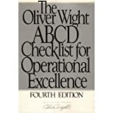 The Oliver Wight ABCD Checklist for Operational Excellence by Oliver Wight (1993-01-01)