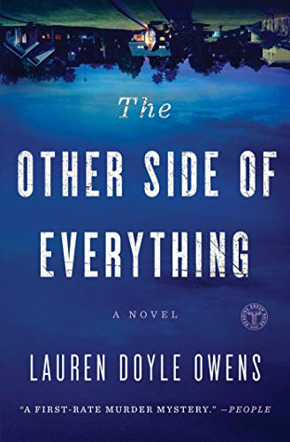 The Other Side of Everything: A Novel (On The Other Side Of The Line)