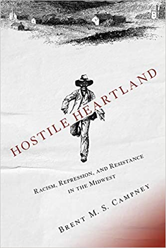 cover image, Hostile Heartland: Racism, Repression, and Resistance in the Midwest