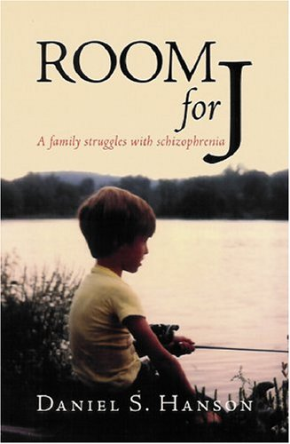 Cover of Room For J: A Family Struggles With Schizophrenia