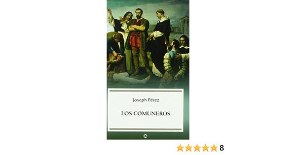 Comuneros, los (Bolsillo (la Esfera)): Amazon.es: Perez, Joseph: Libros
