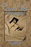 img - for The Good Ship Courtship book / textbook / text book