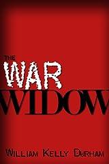 The War Widow--A World War II Thriller Kindle Edition