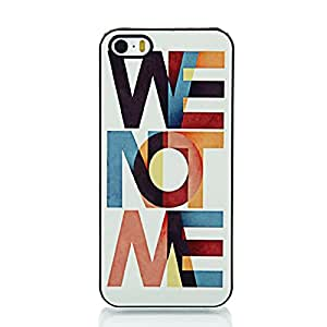 iWE NOT MEi Word tone PC & Aluminum shield Case for iPhone 5 5S