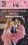 The Nutcracker Prince (Kids & Kisses) (Harlequin Romance #3340)