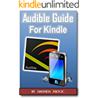 Audible and Kindle Complete Guide: What is Audible and How to Use it on Kindle