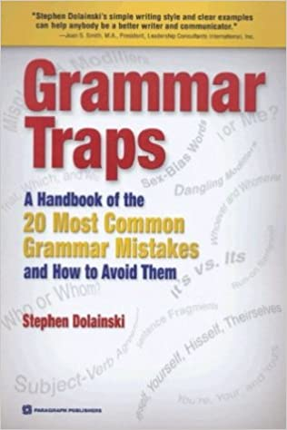 grammar traps a handbook of the 20 most common grammar mistakes and