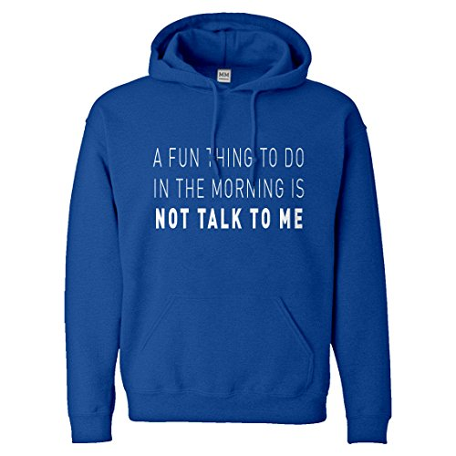 Hoodie Not Talk to Me Small Royal Blue Hooded - 3119 Rb