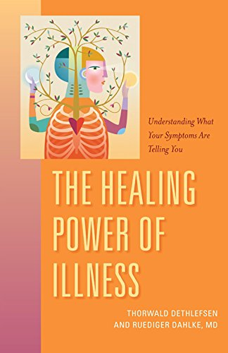 The Healing Power of Illness: Understanding What Your Symptoms Are Telling You pdf
