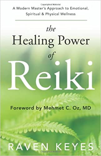The Healing Power of Reiki: A Modern Master's Approach to