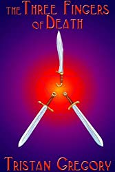 The Three Fingers of Death (The Wandering Tale Book 2)