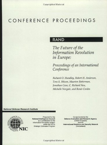 The Future of the Information Revolution in Europe: Proceedings of an International Conference