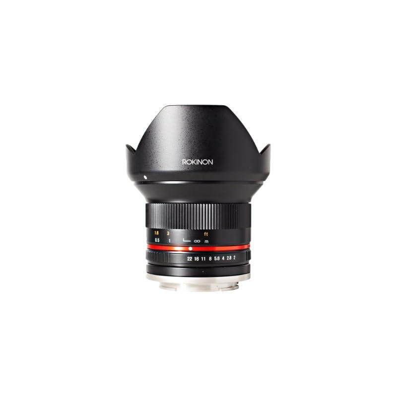 Rokinon 12mm F2.0 NCS CS Ultra Wide Angl