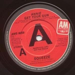 """ANNIE GET YOUR GUN 7 INCH (7"""" VINYL 45) UK A&M 1982"""