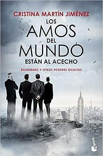 Los amos del mundo están al acecho (Divulgación): Amazon.es: Martín Jiménez, Cristina: Libros