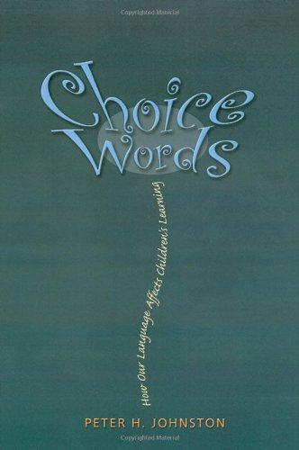 Pdf Teaching Choice Words: How Our Language Affects Children's Learning