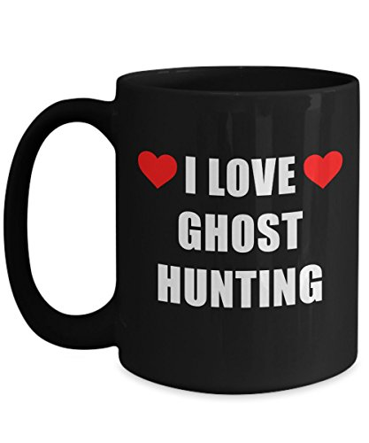 I Love Ghost Hunting Mug Big Acrylic Coffee Holder Black 15oz - Gift for Hobbyist, Enthusiast Paranormal Activity Supernatural Seeker by Hogue WS LLC