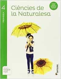 CIENCIES DE LA NATURALESA 4 PRIMARIA SABER FER