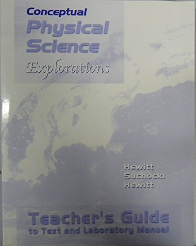 Conceptual Physical Science Explorations - Teacher's Guide to Text and Laboratory Manual