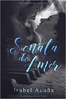 Sonata de Amor: Amazon.es: Acuña, Isabel: Libros