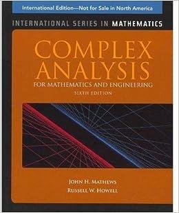 Book Complex Analysis for Mathematics and Engineering (International Series in Mathematics) by John H.Mathews (4-Jan-2011)
