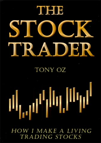 The Stock Trader: How I Make a Living Trading Stocks by Brand: Goldman Brown Business Media