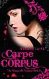 download ebook carpe corpus: the morganville vampires book six by rachel caine (12-oct-2009) paperback pdf epub