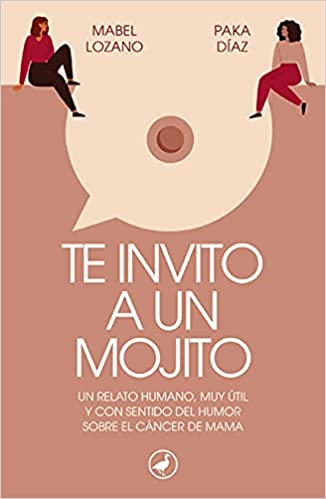 Te invito a un mojito de Mabel Lozano y Paka Díaz