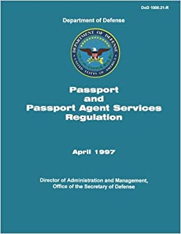 Department of Defense Passport and Passport Agent Services Regulation